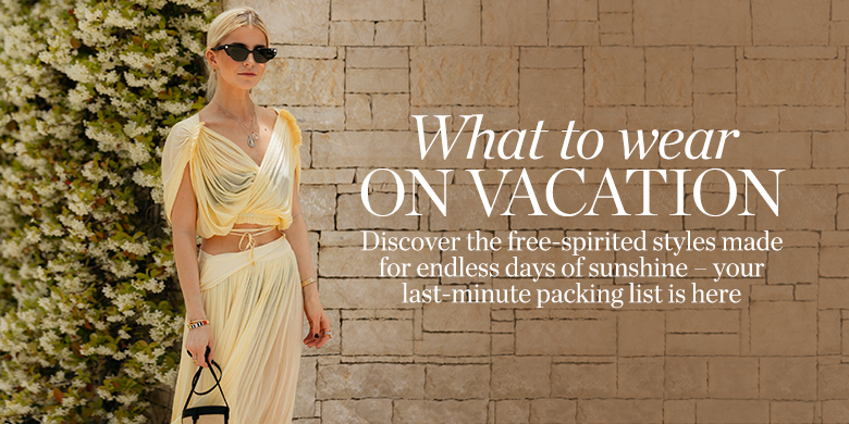 05fcc3806408d What to Wear | Vacation | NET-A-PORTER.COM